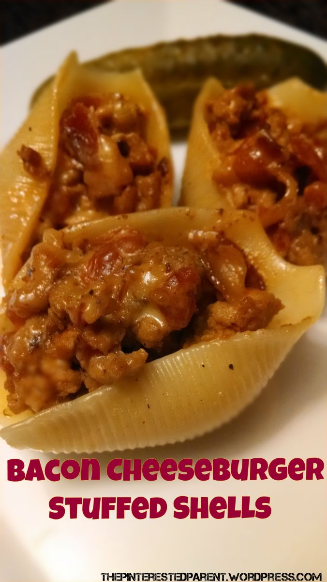 Here's One For The Hubby - Bacon Cheeseburger Stuffed Shells