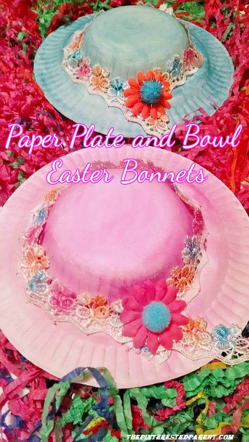 Paper Bowl Amp Plate Easter Bonnets The Pinterested Parent